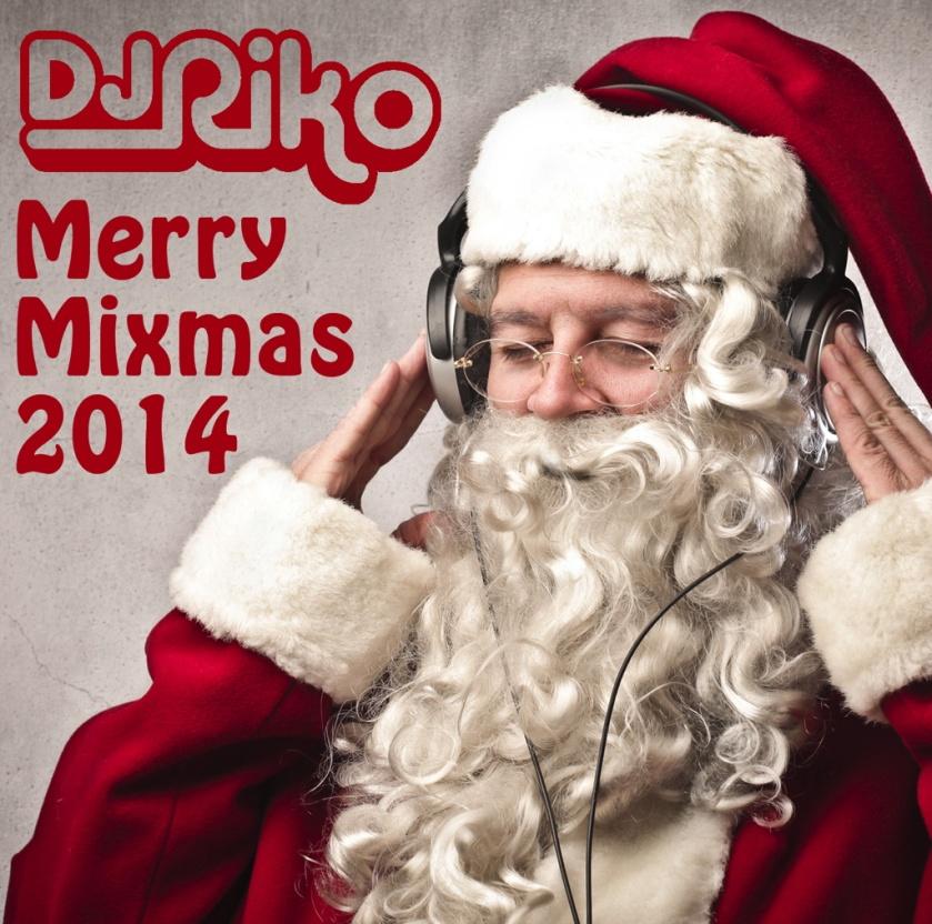 DJRiko - Merry Mixmas 2014